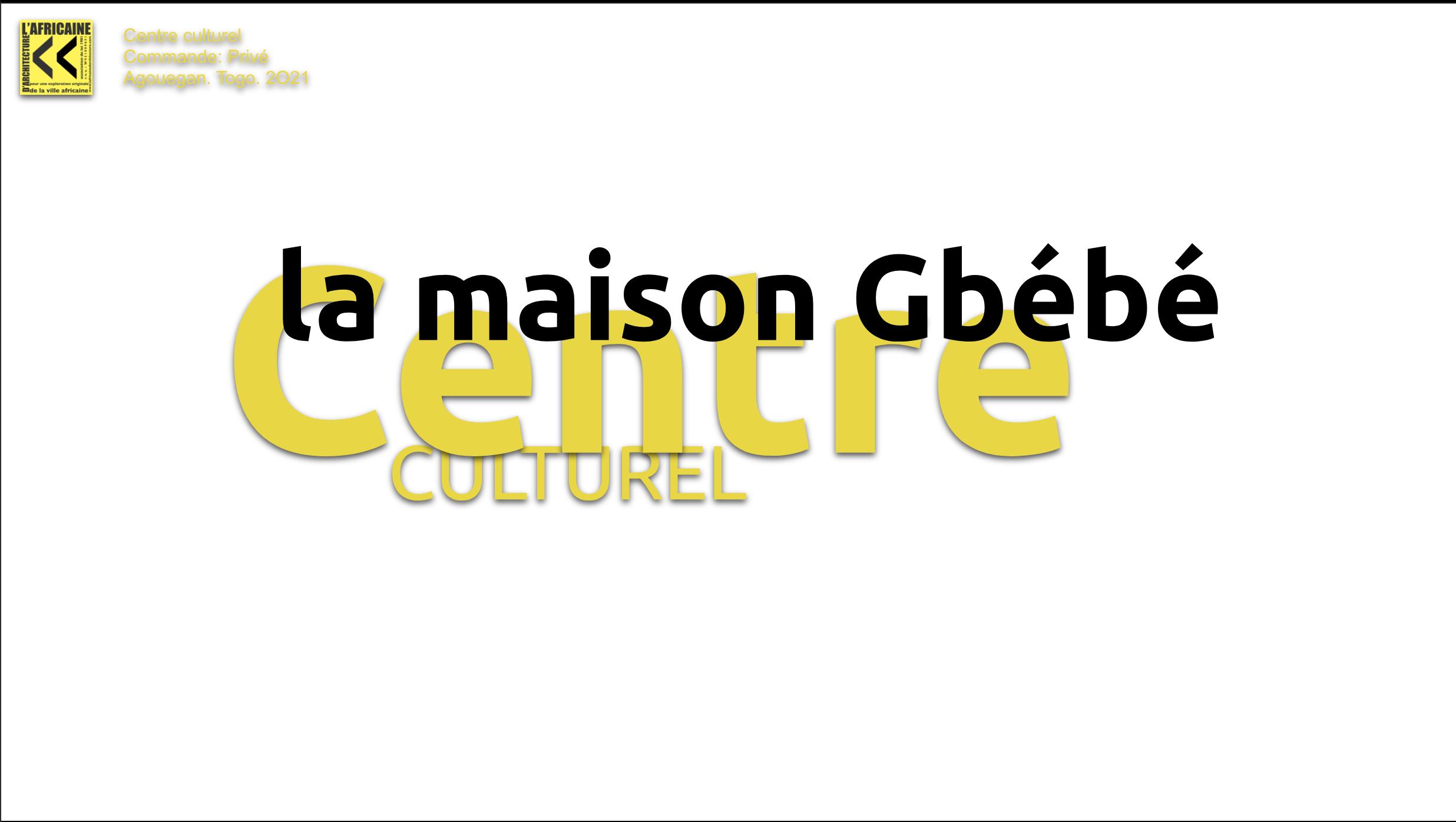 art&dialogue_Maison Gbébé